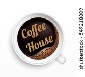a cup of coffee with house tag  ... | Shutterstock .eps vector #549218809