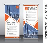 roll up brochure flyer banner... | Shutterstock .eps vector #549254548