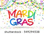 rainbow colors mardi gras sign... | Shutterstock .eps vector #549294538