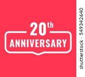 20th anniversary. badge icon ... | Shutterstock .eps vector #549342640