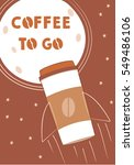 coffee to go poster. coffee 2... | Shutterstock .eps vector #549486106