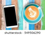 top view hot coffee in cup and... | Shutterstock . vector #549506290