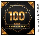 100 years golden anniversary... | Shutterstock .eps vector #549531808