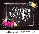 vector valentines day lettering ... | Shutterstock .eps vector #549694180