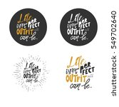 life isn't perfect  but your... | Shutterstock .eps vector #549702640
