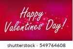 happy valentines day background.... | Shutterstock .eps vector #549764608