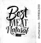 poster lettering best meat is... | Shutterstock .eps vector #549806200