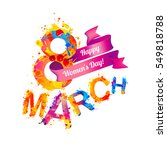 8 march card. happy women's day ... | Shutterstock .eps vector #549818788