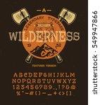 the wilderness. craft retro... | Shutterstock .eps vector #549947866