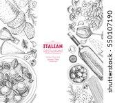 italian cuisine top view frame. ... | Shutterstock .eps vector #550107190