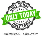 only today. stamp. sticker.... | Shutterstock .eps vector #550169629