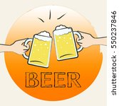 beer glasses clinking shows... | Shutterstock . vector #550237846