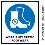 wear safety footwear.... | Shutterstock .eps vector #550358854