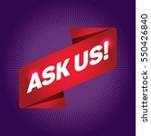 ask us  arrow tag sign. | Shutterstock .eps vector #550426840