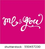 you and me. hand drawn... | Shutterstock .eps vector #550457230