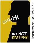 do not disturb quiet shhh  ...