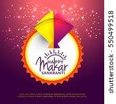 celebrate makar sankranti... | Shutterstock .eps vector #550499518