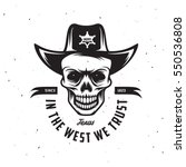 in the west we trust t shirt... | Shutterstock .eps vector #550536808