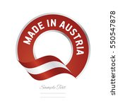made in austria flag red color... | Shutterstock .eps vector #550547878