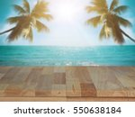 wood table on beach sea summer... | Shutterstock . vector #550638184