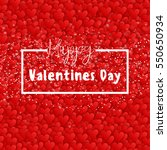 happy valentine's day lettering ... | Shutterstock .eps vector #550650934