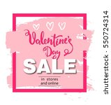 valentines day sale background... | Shutterstock .eps vector #550724314