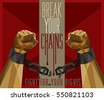 break your chains   fight for... | Shutterstock .eps vector #550821103