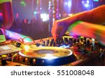 close up of dj playing party... | Shutterstock . vector #551008048
