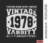 t shirt print design. varsity... | Shutterstock .eps vector #551012500