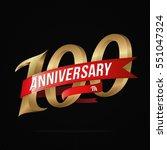 100 years anniversary golden... | Shutterstock .eps vector #551047324
