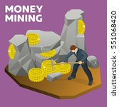 money mining flat 3d isometric... | Shutterstock .eps vector #551068420