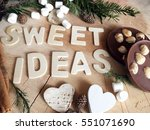 sweet ideas wooden letters with ... | Shutterstock . vector #551071690