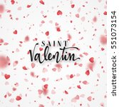 happy valentines day. lettering ... | Shutterstock .eps vector #551073154