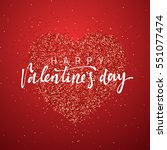 happy valentines day lettering... | Shutterstock .eps vector #551077474
