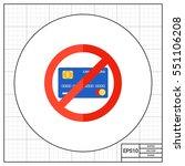 forbidden credit card icon   Shutterstock .eps vector #551106208