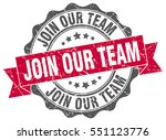 join our team. stamp. sticker.... | Shutterstock .eps vector #551123776