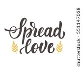 spread love hand drawn brush... | Shutterstock .eps vector #551147038