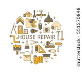 house repair vector line icons  ... | Shutterstock .eps vector #551270848