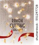 ribbon cutting ceremony elegant ...   Shutterstock .eps vector #551297728