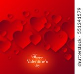 abstract valentine's day red... | Shutterstock .eps vector #551341579