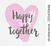 valentine day and love... | Shutterstock .eps vector #551410666
