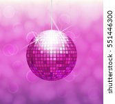 pink disco ball for dance party ... | Shutterstock .eps vector #551446300