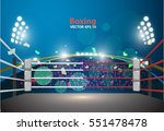 boxing ring with illumination... | Shutterstock .eps vector #551478478