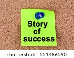 Small photo of Story of success words on green notes
