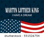 martin luther king day. i have... | Shutterstock .eps vector #551526754