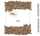 coffee beans frame on white... | Shutterstock .eps vector #551601460