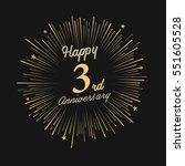 happy 3rd anniversary. with... | Shutterstock .eps vector #551605528
