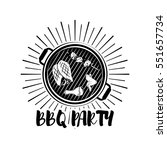 bbq party banner grill badge.... | Shutterstock .eps vector #551657734