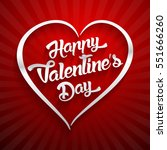 happy valentines day... | Shutterstock .eps vector #551666260