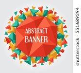 geometric polygonal background... | Shutterstock .eps vector #551689294